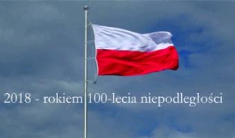 2018 - rokiem 100-lecia niepodległości